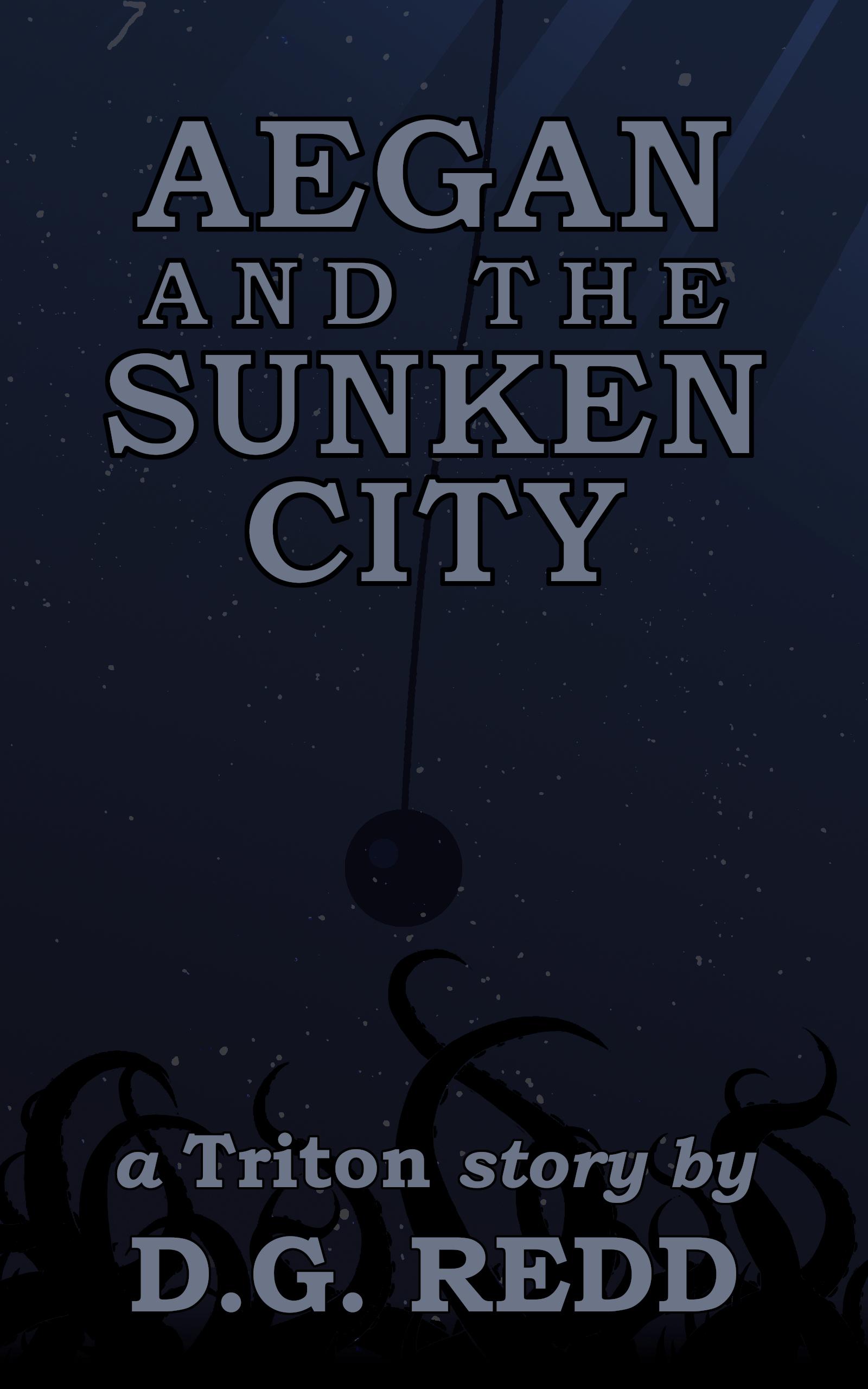 Aegan and the Sunken City